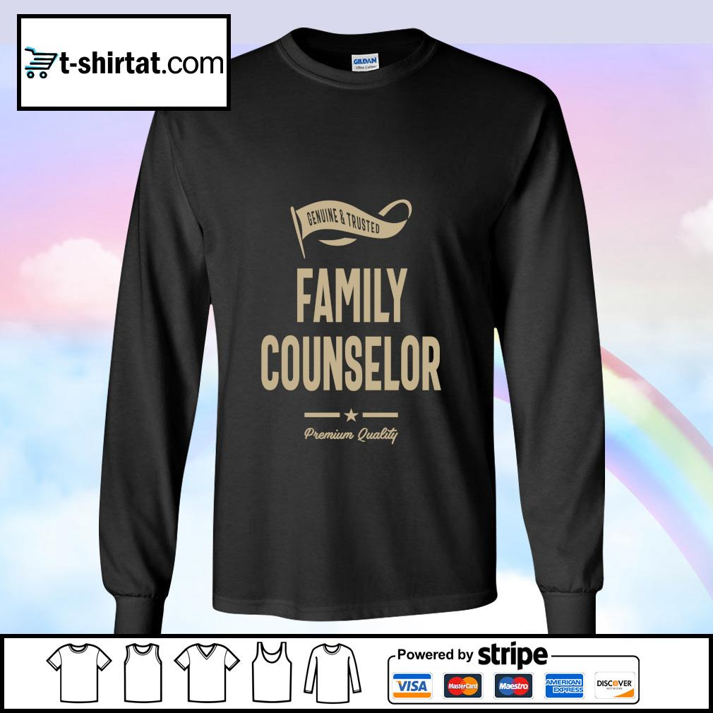 Genuine and trusted family counselor premium quality s longsleeve-tee