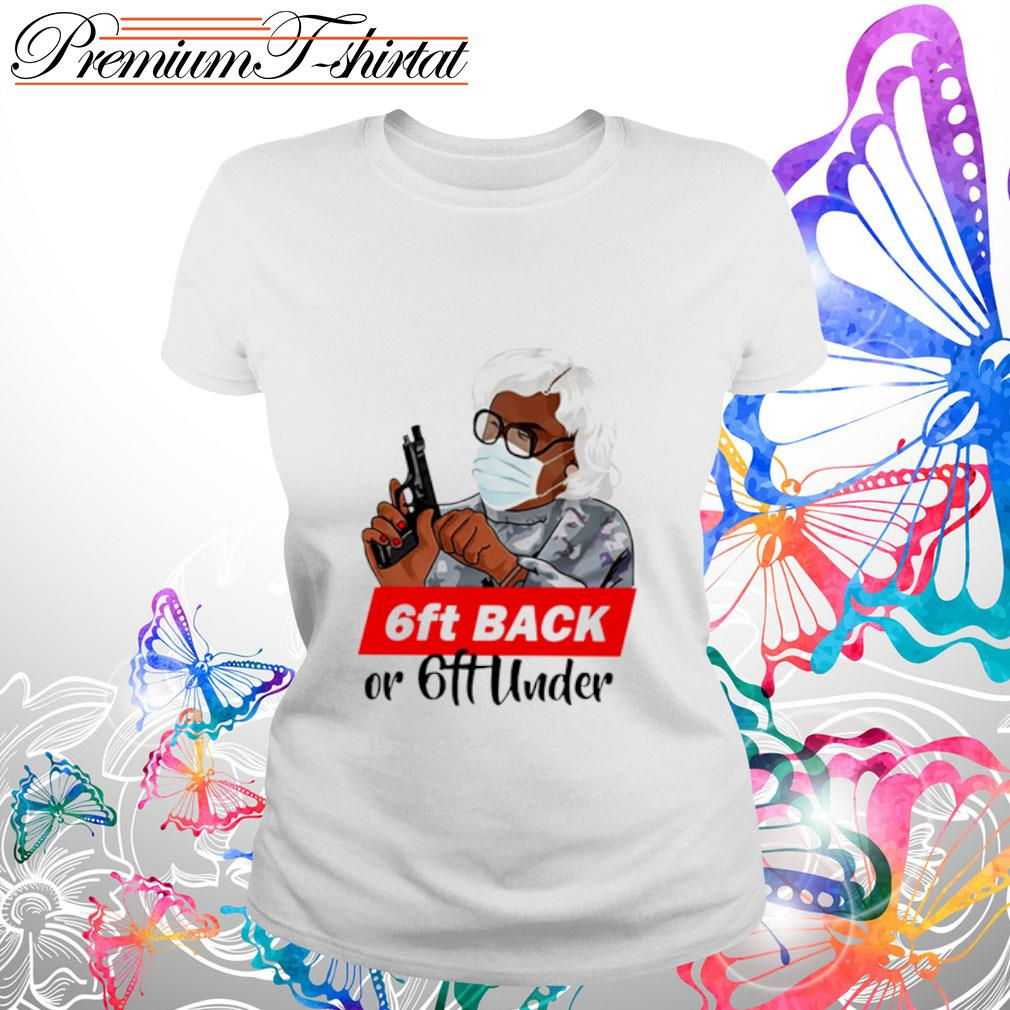 Madea 6ft back or 6ft under s ladies tee