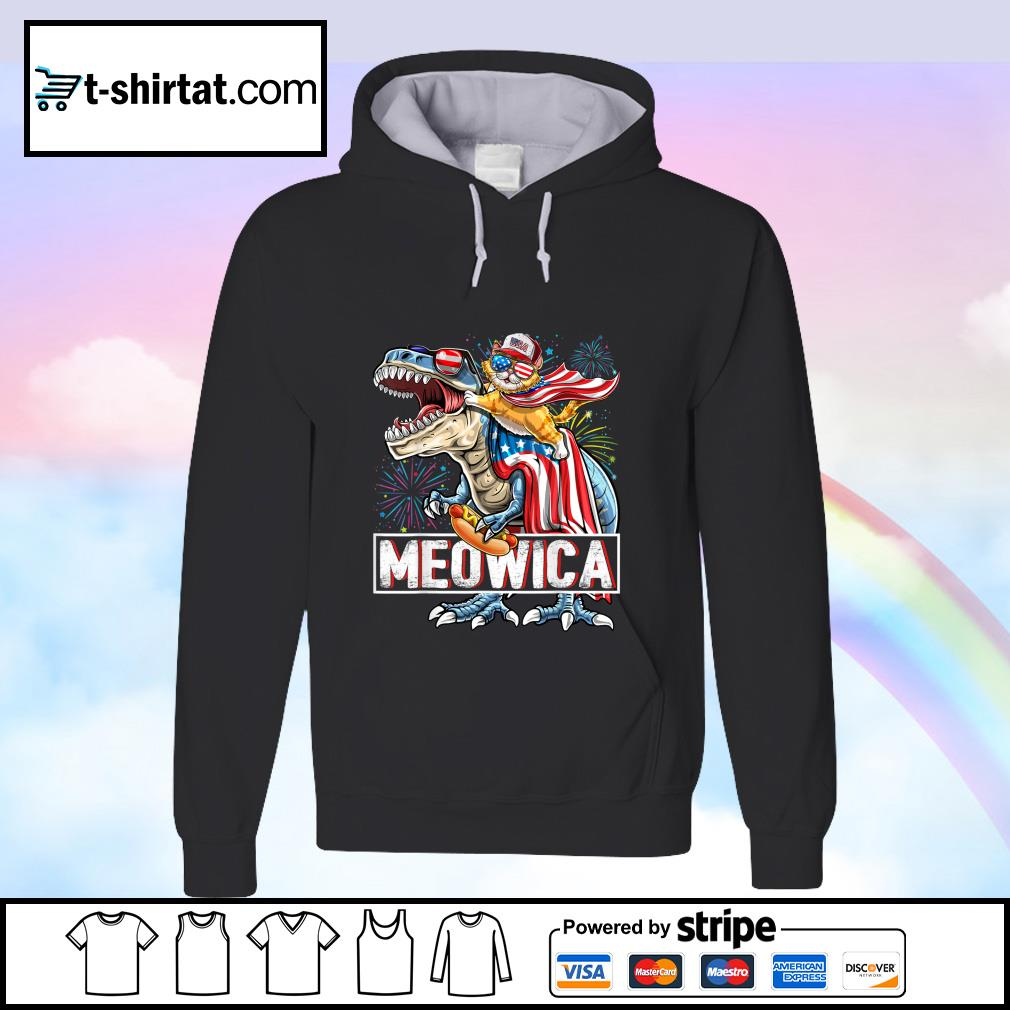 Meowica Amerisaurus Rex Happy Independence Day Shirt hoodie