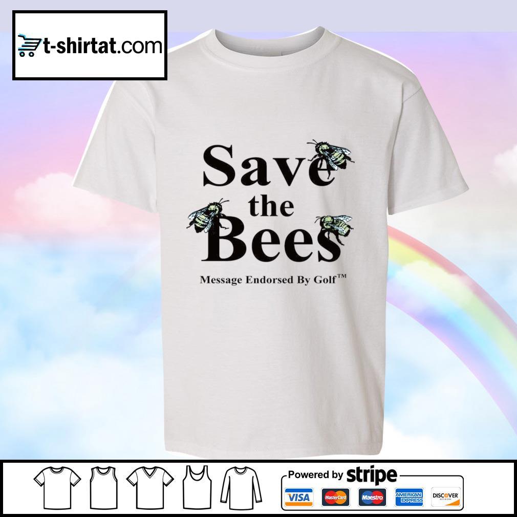 Save the Bees Message Endorsed By Golf s youth-tee
