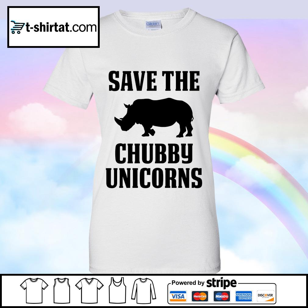Save The Chubby Unicorns s ladies tee