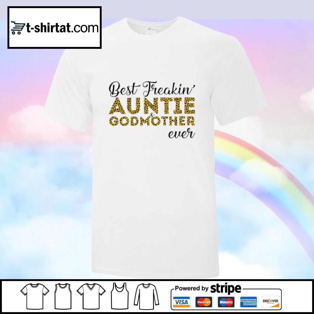 Leopard best freakin' aunt and godmother ever shirt