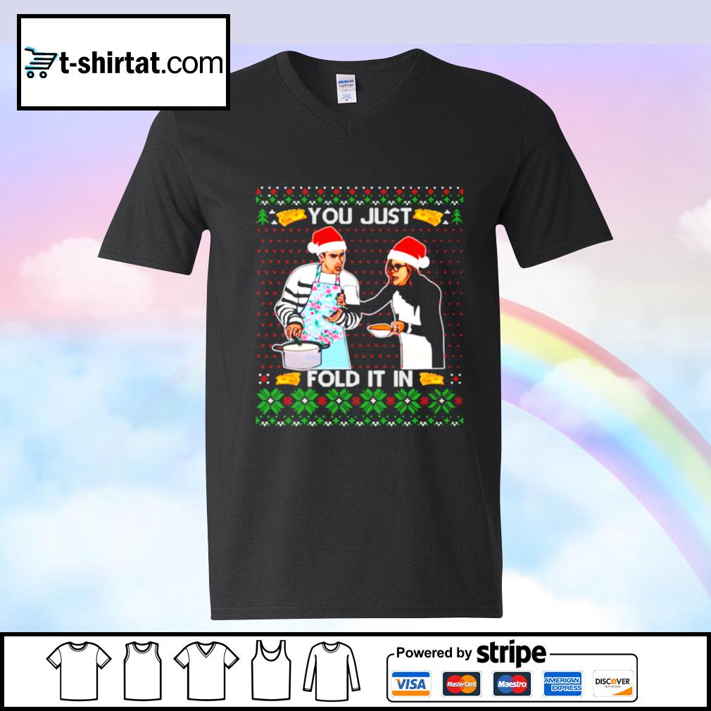 You Just Fold It In Funny Cooking Christmas Day Schitt's Creek Moira David Rose Ugly Christmas s v-neck-t-shirt